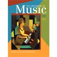 The Enjoyment of Music: An Introduction to Perceptive Listening (Shorter Eleventh Edition) with StudySpace Plus