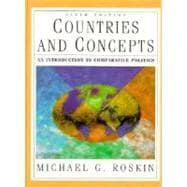 Countries and Concepts: An Introduction to Comparative Politics
