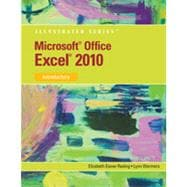 Microsoft� Office Excel� 2010: Illustrated Introductory, 1st Edition