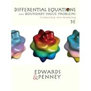 Differential Equations and Boundary Value Problems : Computing and Modeling