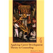 Applying Career Development: Theory To Counseling