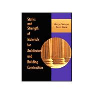 Statics and Strengths of Materials for Architecture and Building Construction