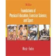 Foundations of Physical Education, Exercise Science, and Sport with Ready Notes and PowerWeb/OLC Bind-in Passcard