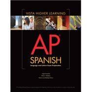 AP Spanish Language and Culture Exam Prep Worktext PKG