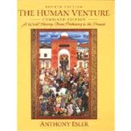 The Human Venture: A World History : From Prehistory to the Present