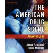 The American Drug Scene An Anthology