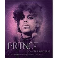 Prince Chapter and Verse?A Life in Photographs