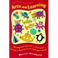 Arts and Learning : An Integrated Approach to Teaching and Learning in Multicultural and Multilingual Settings