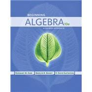 Beginning Algebra A Guided Approach