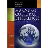 Managing Cultural Differences : Global Leadership Strategies for the 21st Century