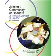 Joining a Community of Readers A Thematic Approach to Reading