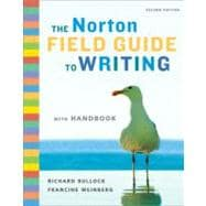 Norton Field Guide to Writing, with Handbook
