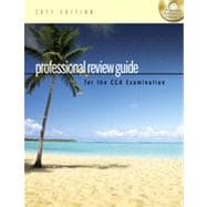 Professional Review Guide for the CCA Examination, 2011 Edition, 1st Edition