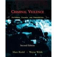 Criminal Violence : Patterns, Causes, and Prevention