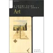 Short Guide to Writing about Art, A