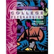 College Keyboarding: Microsoft Office 2000 : Complete Course Lessons 1 - 180