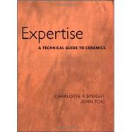 Expertise A Technical Guide to Ceramics