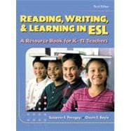 Reading, Writing and Learning in ESL : A Resource Book for K-12 Teachers