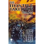Hostile Takeover: Profiteer, Partisan, Revolutionary