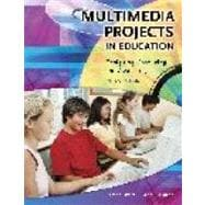 Multimedia Projects in Education