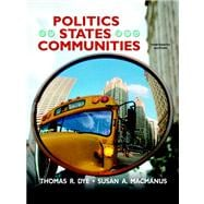 Politics In States And Communities- (Value Pack w/MySearchLab)