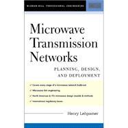 Microwave Transmission Networks : Planning, Design and Deployment