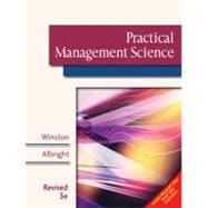 Practical Management Science, Revised (with CD-ROM, Decision Making Tools and Stat Tools Suite, and Microsoft Project)