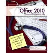 Microsoft� Office 2010 for Medical Professionals Illustrated