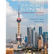 The World Economy Geography, Business, Development