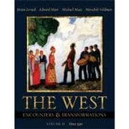West, The: Encounters & Transformations, Volume II (Chapters 14-29)