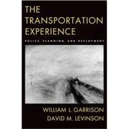 The Transportation Experience Policy, Planning, and Deployment