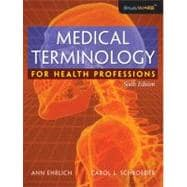 Medical Terminology for Health Professions with Studyware CD