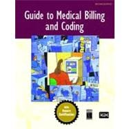 Guide to Medical Billing and Coding : An Honors Certification Book