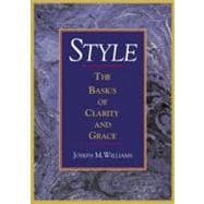 Style : The Basics of Clarity and Grace
