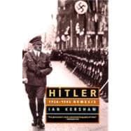Hitler: 1936-1945 Nemesis 9780393322521R