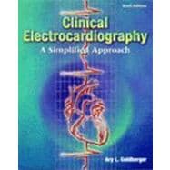 Clinical Electrocardiography : A Simplified Approach