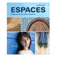 Espaces Rendez-vous Avec Le Monde Francophone Student Edition w/ Supersite Passcode