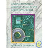 Career Information, Career Counselling, and Career Development