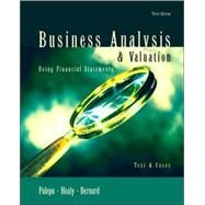 Business Analysis and Valuation : Using Financial Statements, Text and Cases