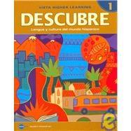Descubre, Nivel 1: Lengua Y Cultura Del Mundo Hispanico