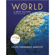World : A Brief History, Volume 2 Value Package (includes Prentice Hall Atlas of World History)