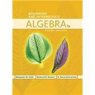 Beginning and Intermediate Algebra A Guided Approach