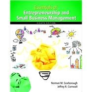 Essentials of Entrepreneurship and Small Business Management Plus MyEntrepreneurshipLab with Pearson eText -- Access Card Package