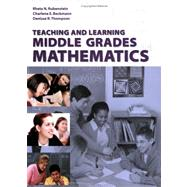 Teaching and Learning Middle Grades Mathematics