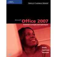 Microsoft Office 2007: Essential Concepts and Techniques