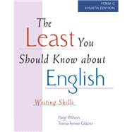 The Least You Should Know About English: Writing Skills Form C