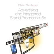 Advertising and Integrated Brand Promotion, 6th Edition
