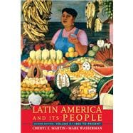 Latin America And Its People, Volume 2 (1800 To Present)- (Value Pack w/MySearchLab)