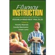 Fluency Instruction Research-Based Best Practices