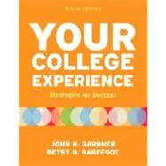 Your College Experience : Strategies for Success
